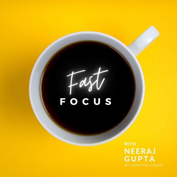 Fast Focus: Interview mit MEA Operations Manager Neeraj Gupta